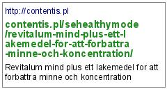 http://contentis.pl/sehealthymode/revitalum-mind-plus-ett-lakemedel-for-att-forbattra-minne-och-koncentration/